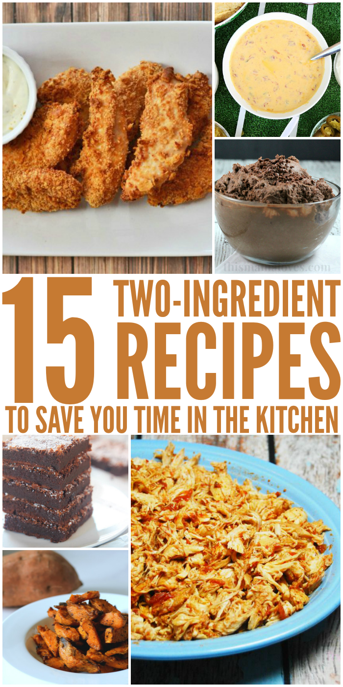 2 Ingredient Recipes That Will Make Cooking Fast And Easy
