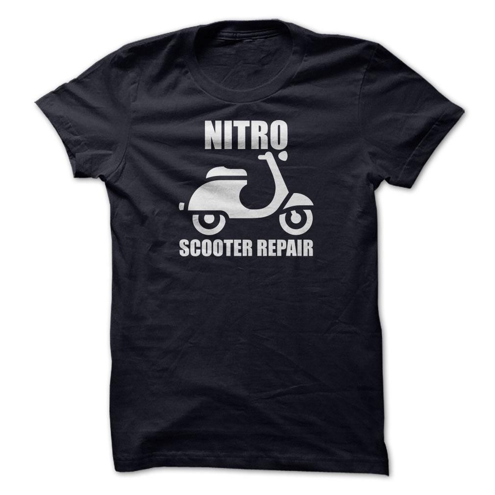 Nitro Scooter Repair T Shirt, Hoodie, Sweatshirt