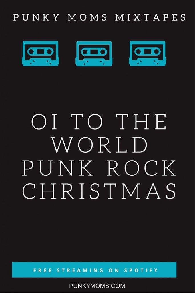 Oi To The World - A Punk Rock Christmas Music Playlist   Spotify ...