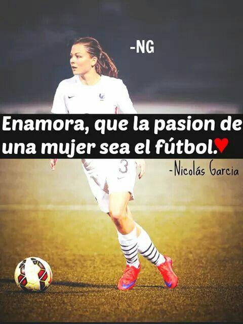 Enamora Que La Pasion De Una Mujer Sea El Futbol Hermoso Futbol