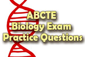 ABCTE Biology Exam Practice Questions | Test Taking Skills | Test