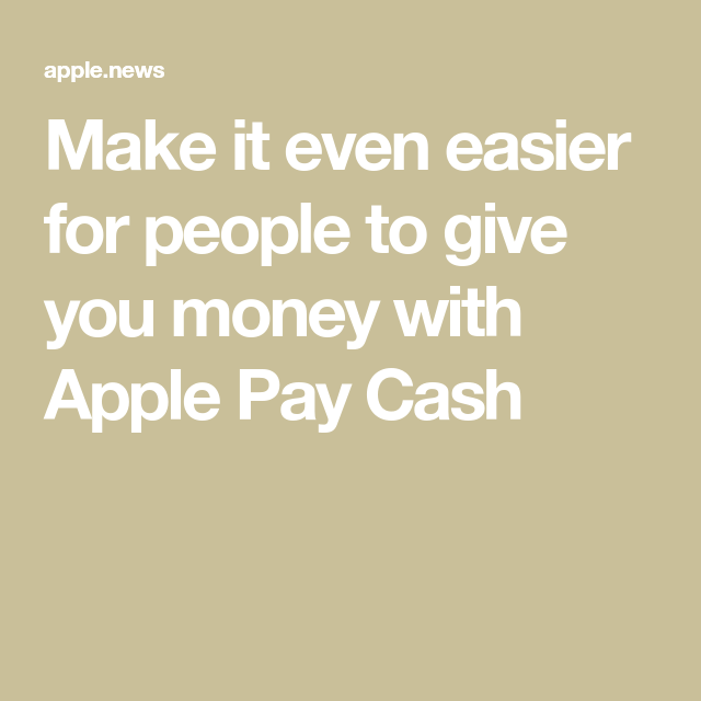 How To Get Money On Apple Pay Cash
