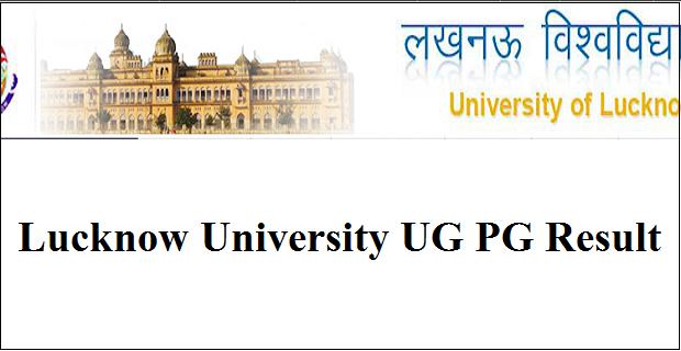 Lucknow University Result 2019, LU BA BSC BCOM 1st 2nd 3rd