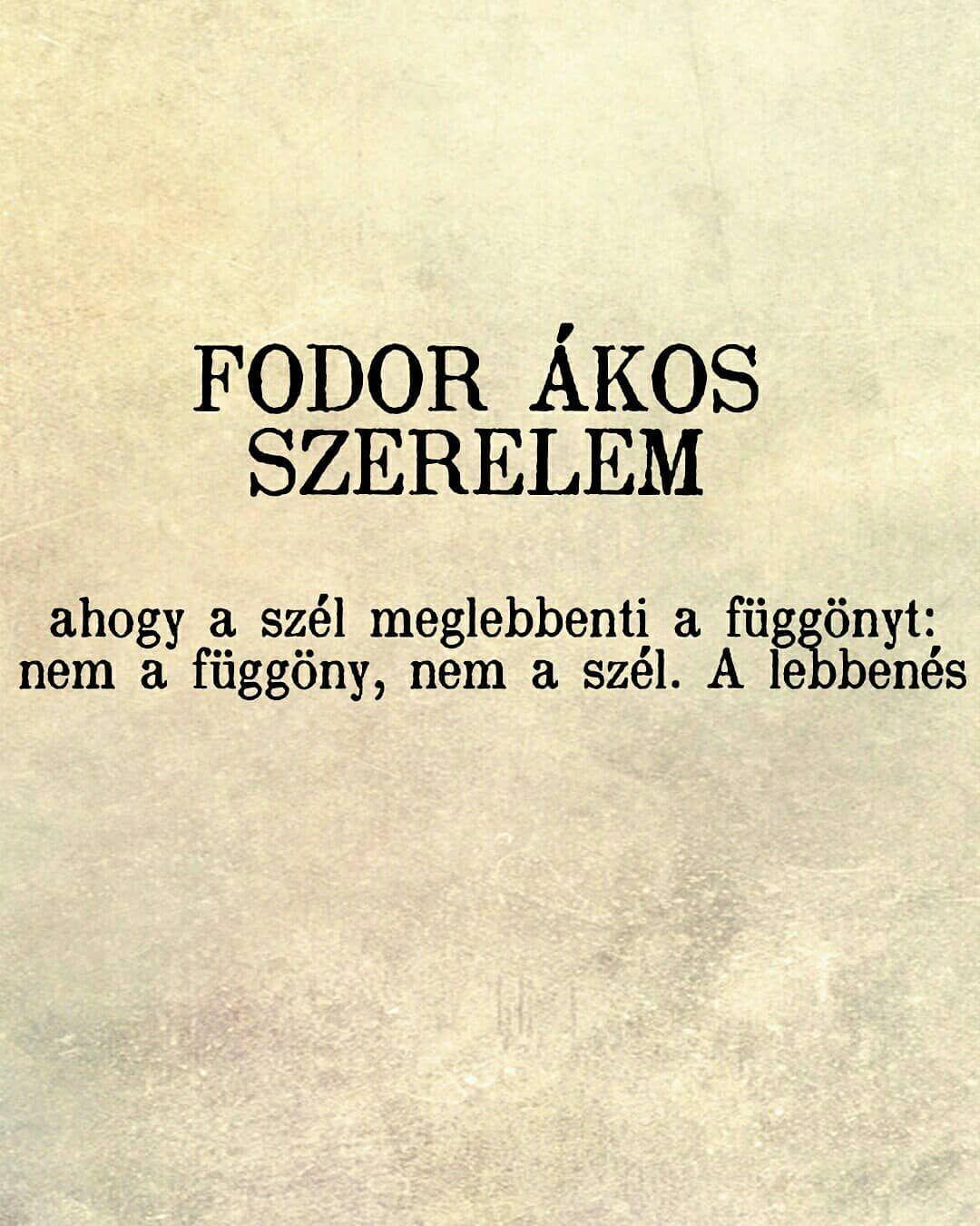 ákos szerelmes idézetek Közzétéve itt: Fodor Ákos