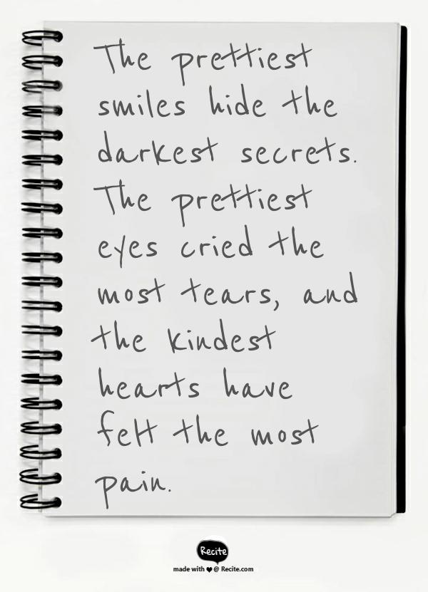 The Prettiest Smiles Hide The Darkest Secrets The Prettiest Eyes