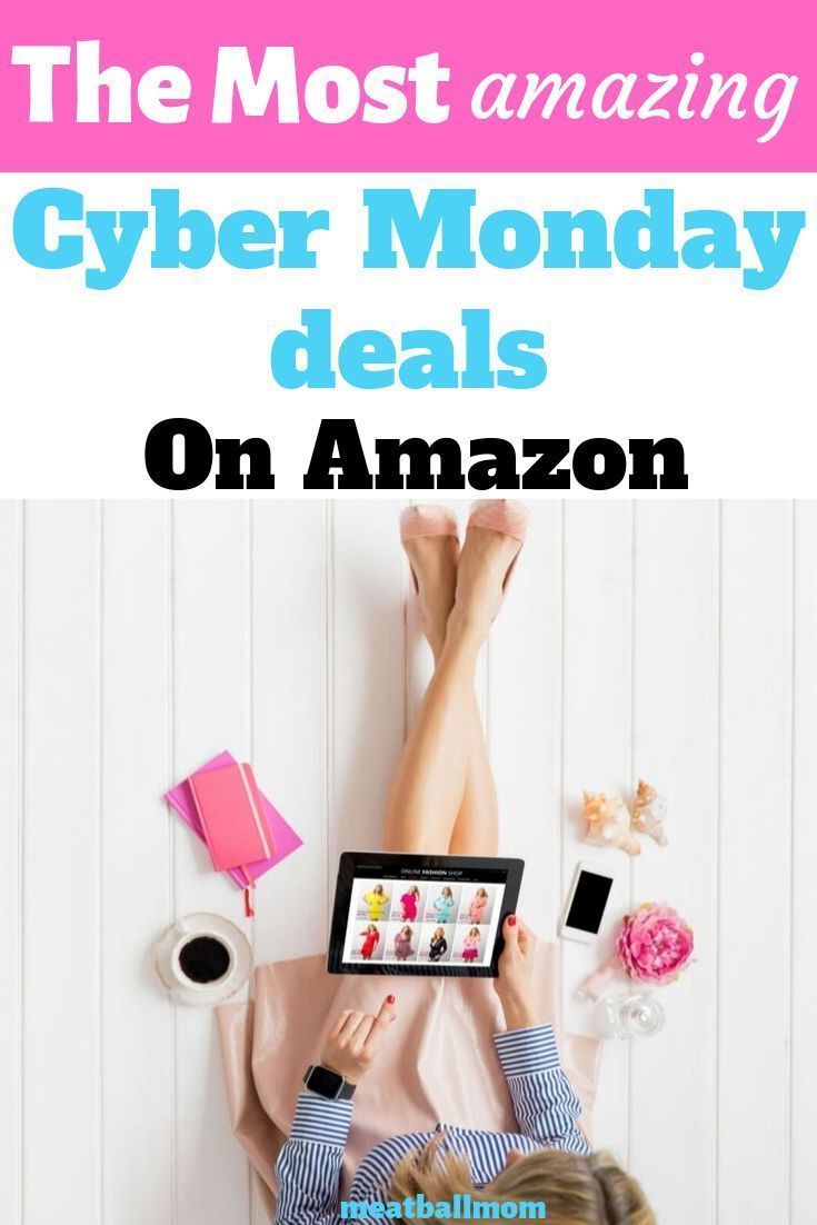 Your guide to scoring the best deals and hottest items on Cyber Monday and Cyber Monday 'Deals Week' on Amazon. #amazon #amazondeals #cybermonday #cybermondaydeals #onlineshopping #shopping #amazonprime
