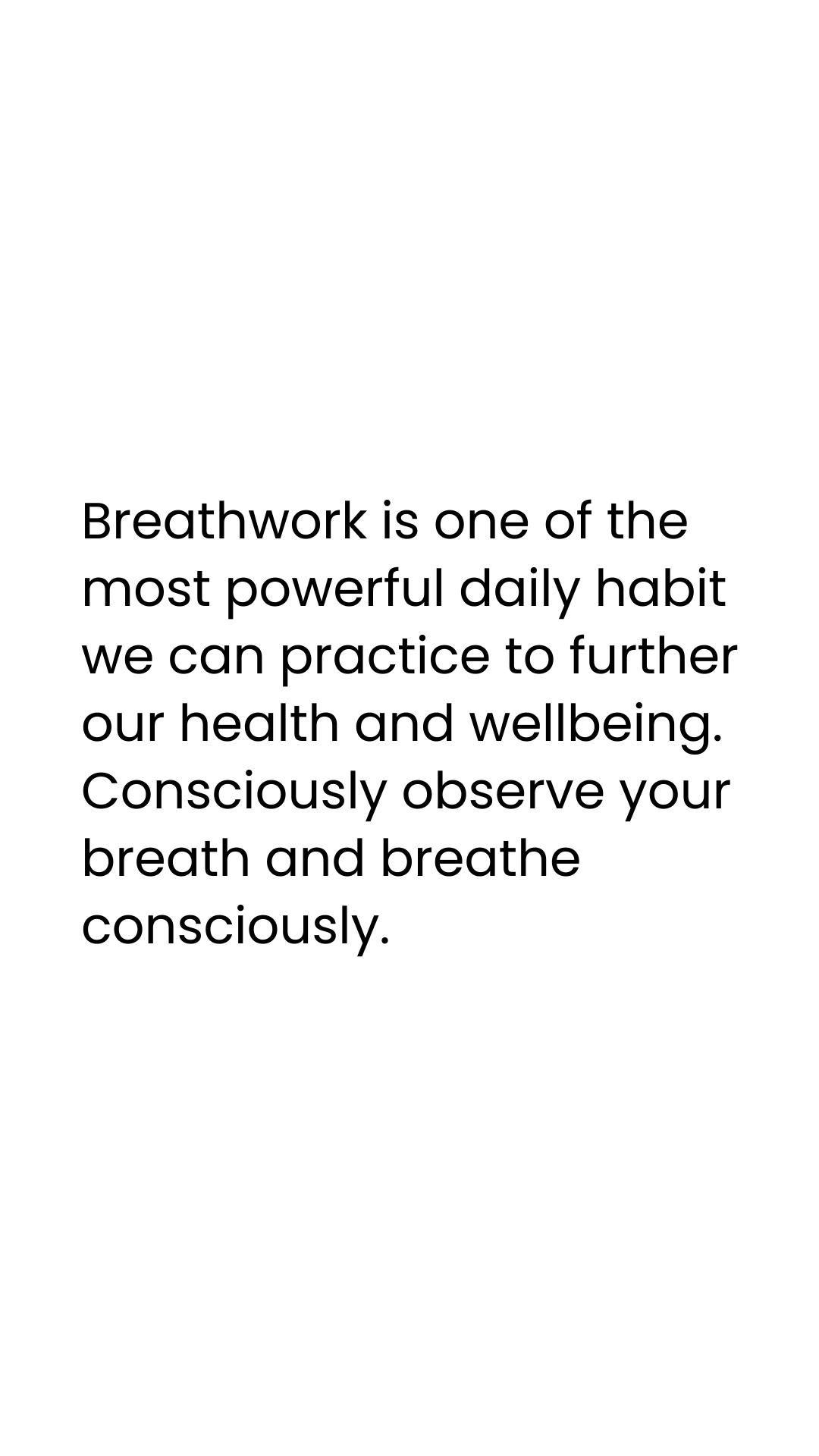 Make Breathwork a daily habit