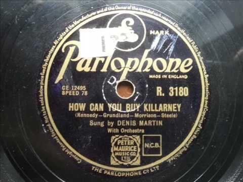 DENIS MARTIN - How Can You Buy Killarney - YouTube