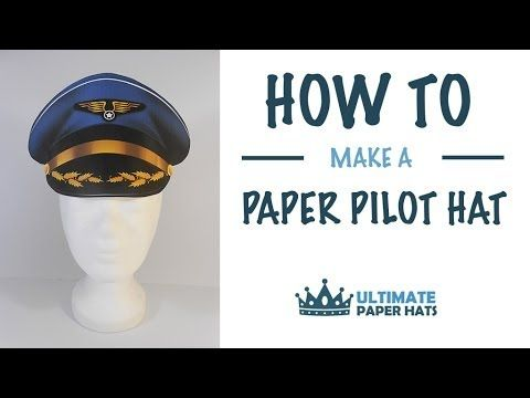 acbc0572d12 How To Make A Paper Pilot Hat