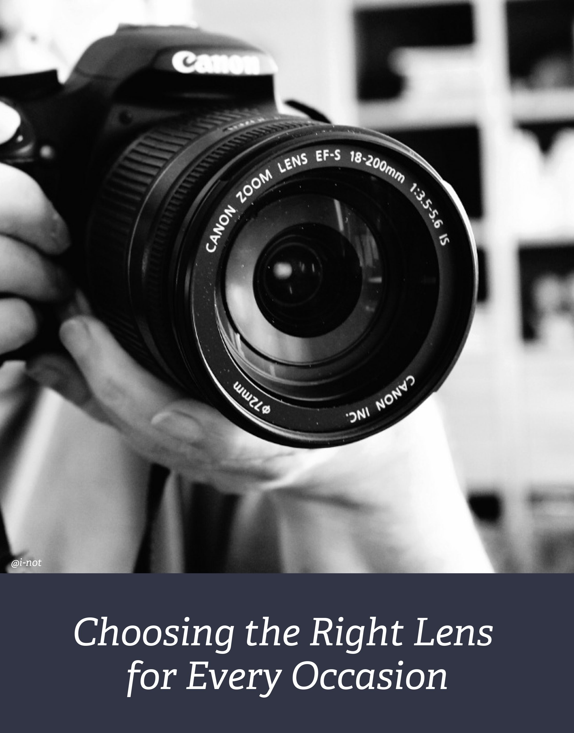 Choosing the Right Camera Lens for Every Occasion | Lenses, Camera ...