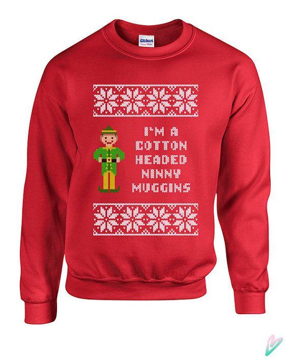 Cotton Headed Ninny Muggins Unisex Christmas Sweatshirt - Elf Quote ggd9WED