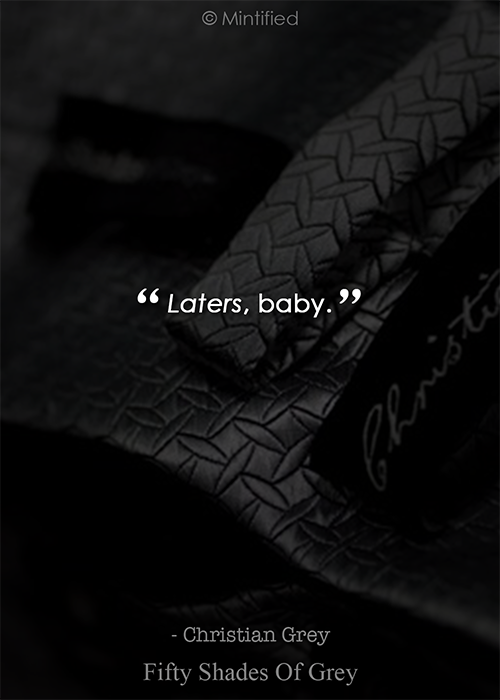 Fifty Shades Of Grey Quotes Laters Babyfifty Shades Of Grey Quotes  Quotes  Pinterest .