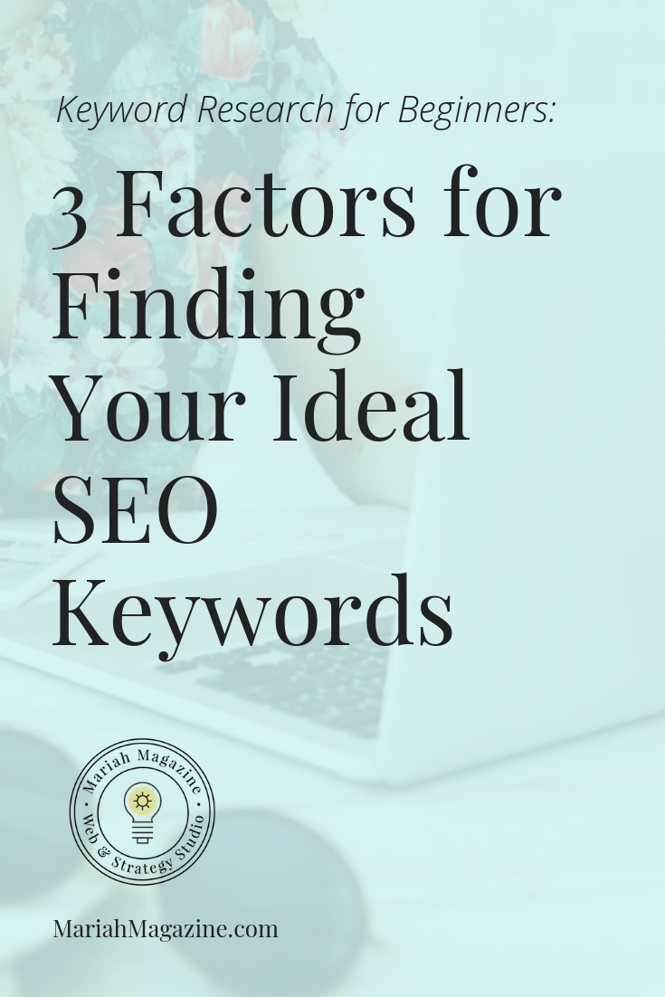 Keyword Research How To Find Your Ideal Seo Keywords Website Optimization Seo Search Engine Optimization