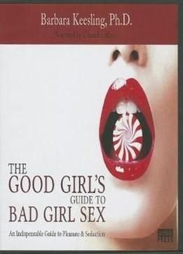 Good girls guide to bad girl sex