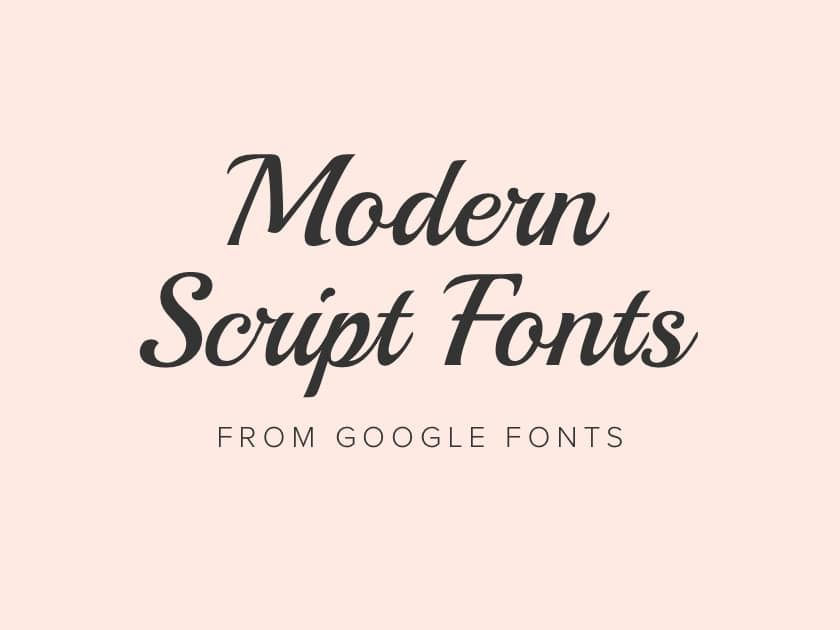 Best Free Modern Script Fonts From Google 2017