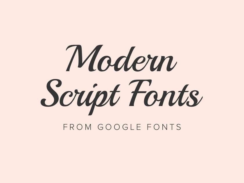 Best free modern script fonts from Google Fonts 2018