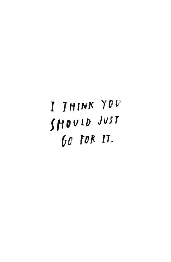 Go For It Quote Werk Citaten Inspirerende Citaten En