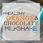 Healthy Orange Chocolate Shake #healthychocolateshakes