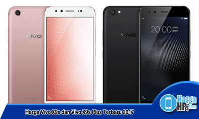 Harga HP Vivo X9s dan Vivo X9s Plus Terbaru Mei 2018