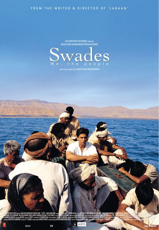 Swades 2004 Hindi Dama About An American Nasa Scientists Who Returns Yo His Native India On Business But Searches For His Nan Movies Online Best Bollywood Movies Indian Movies