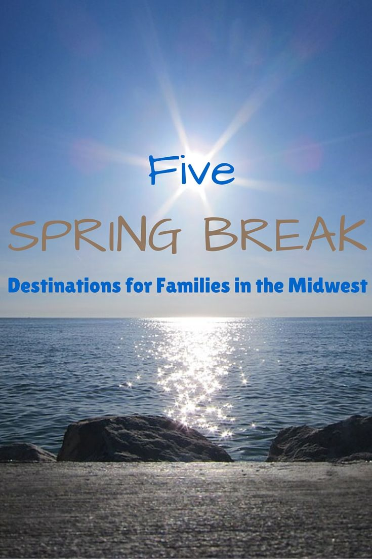 5 family spring break destinations in the midwest | the working