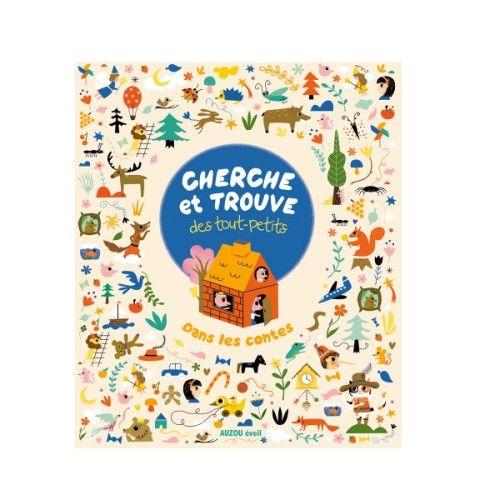 Livre Cherche Et Trouve Des Tout Petits Dans Les Contes Pour