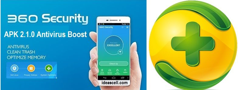 Download 360 Security – Antivirus Boost APK Description Free Security  Protection and Speed Booster for Android