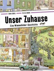 Wimmelbuch UNSER ZUHAUSE (Doro Göbel & Peter Knorr), ab ca. 2 Jahre. Rezension unter: http://www.spiegel.de/kultur/literatur/ostern-tipps-fuer-bilderbuecher-zum-verschenken-a-1025173.html