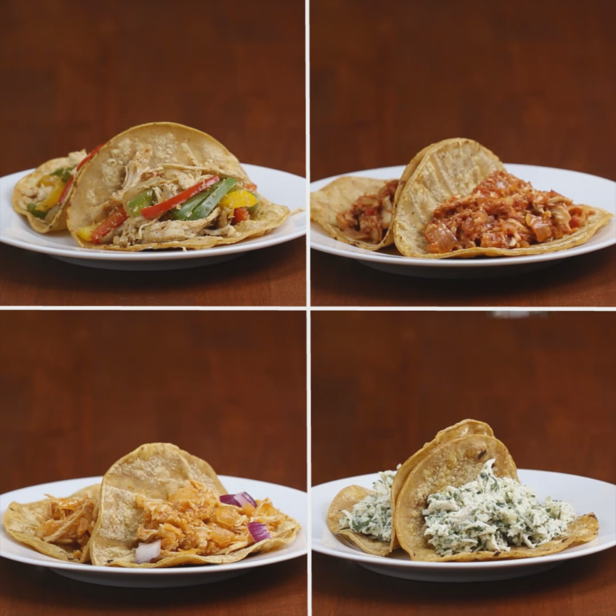 Here Are Four Ways To Make Chicken Tacos 4 Ways To Make Anything