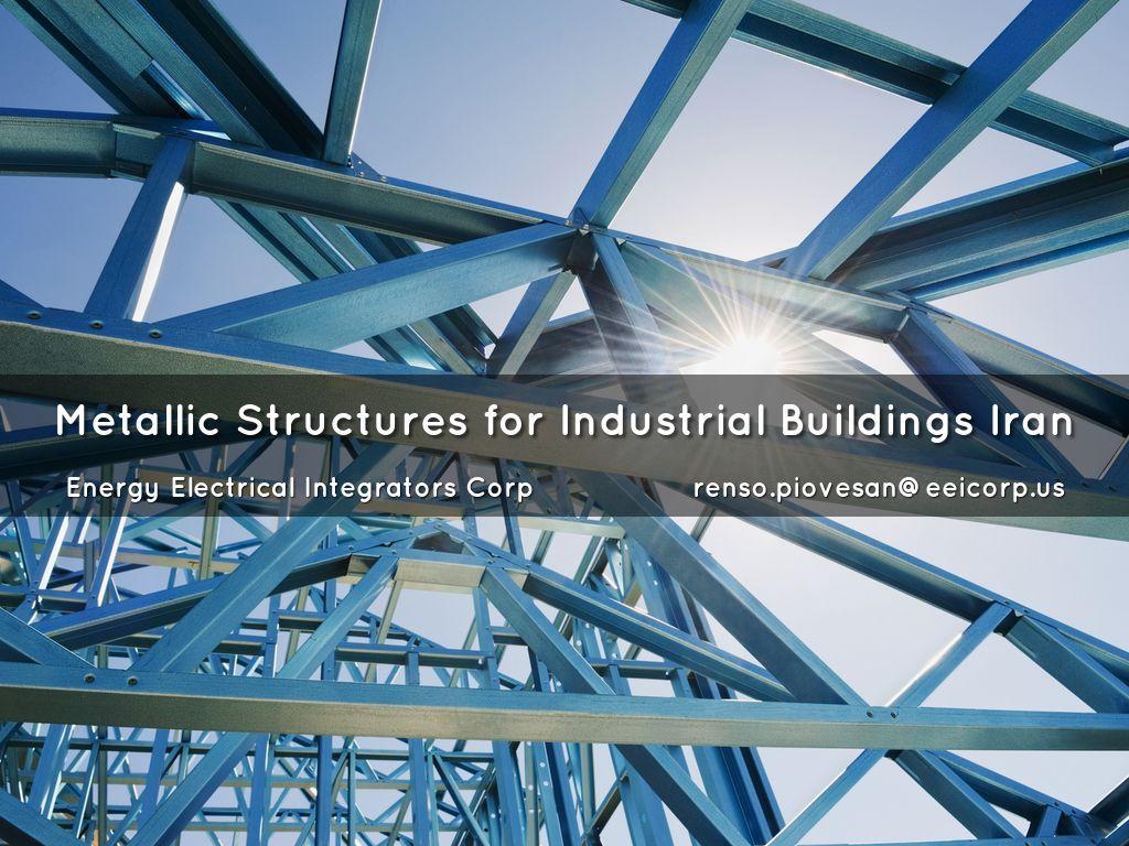 Metallic Structures For Industrial Buildings Iran