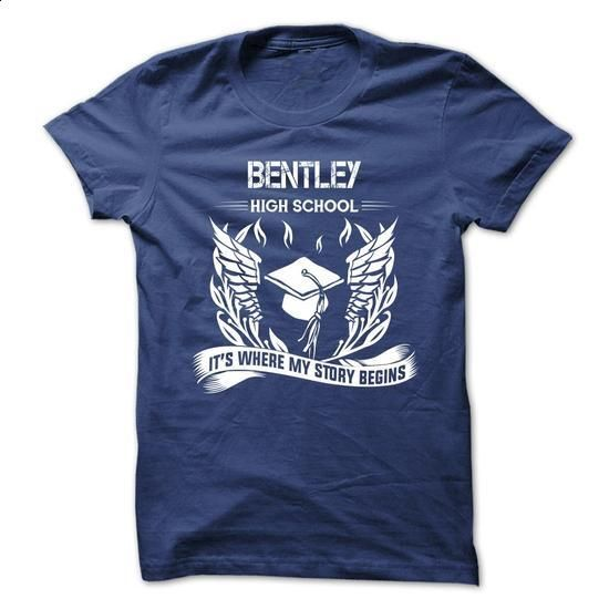 BENTLEY HIGH SCHOOL - Forever in my heart - #hoodie with sayings #mens sweater. MORE INFO => https://www.sunfrog.com/No-Category/BENTLEY-HIGH-SCHOOL--Forever-in-my-heart.html?68278
