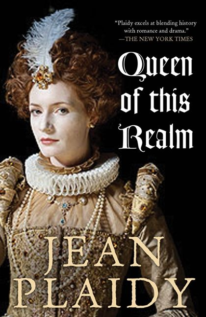Queen Of This Realm By Jean Plaidy Superb A 1st Person Perspective Of Elizabeth I S Rule Her Love For Robert Dud Historical Books Books Historical Fiction