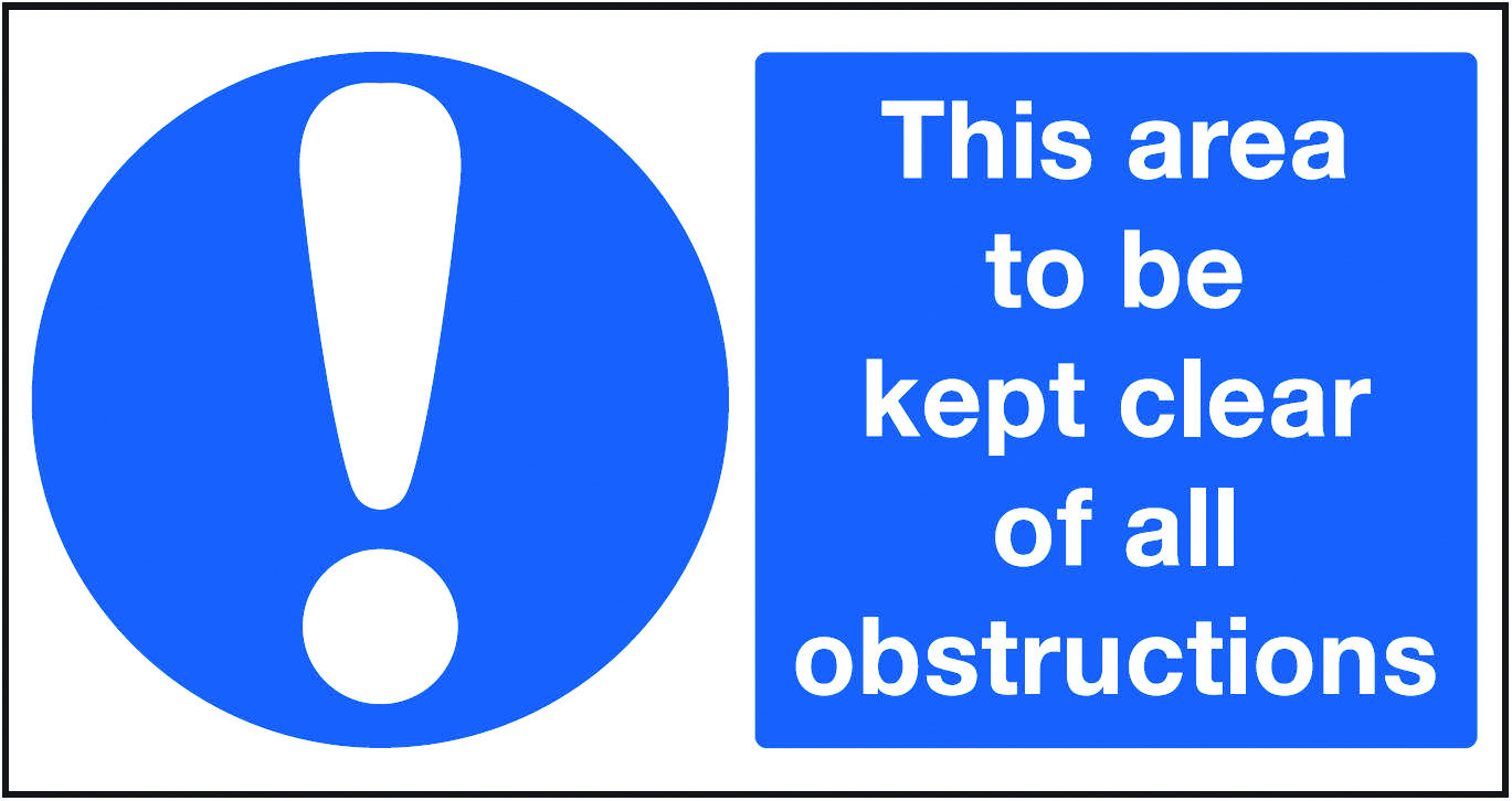 Kept clear of all obstructions sign.  Beaverswood - Identification Solutions