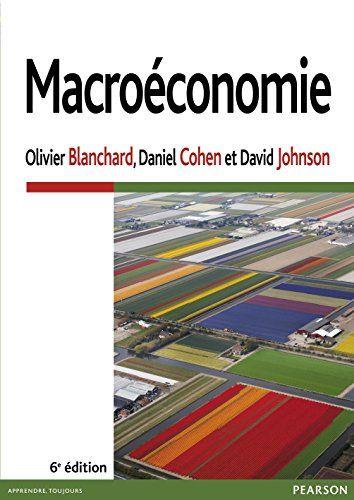 Macroeconomie Olivier Blanchard Daniel Cohen David Johnson Avec La Collaboration De Cyril Http Bib Uclouv Professional Development Amazon Books Books