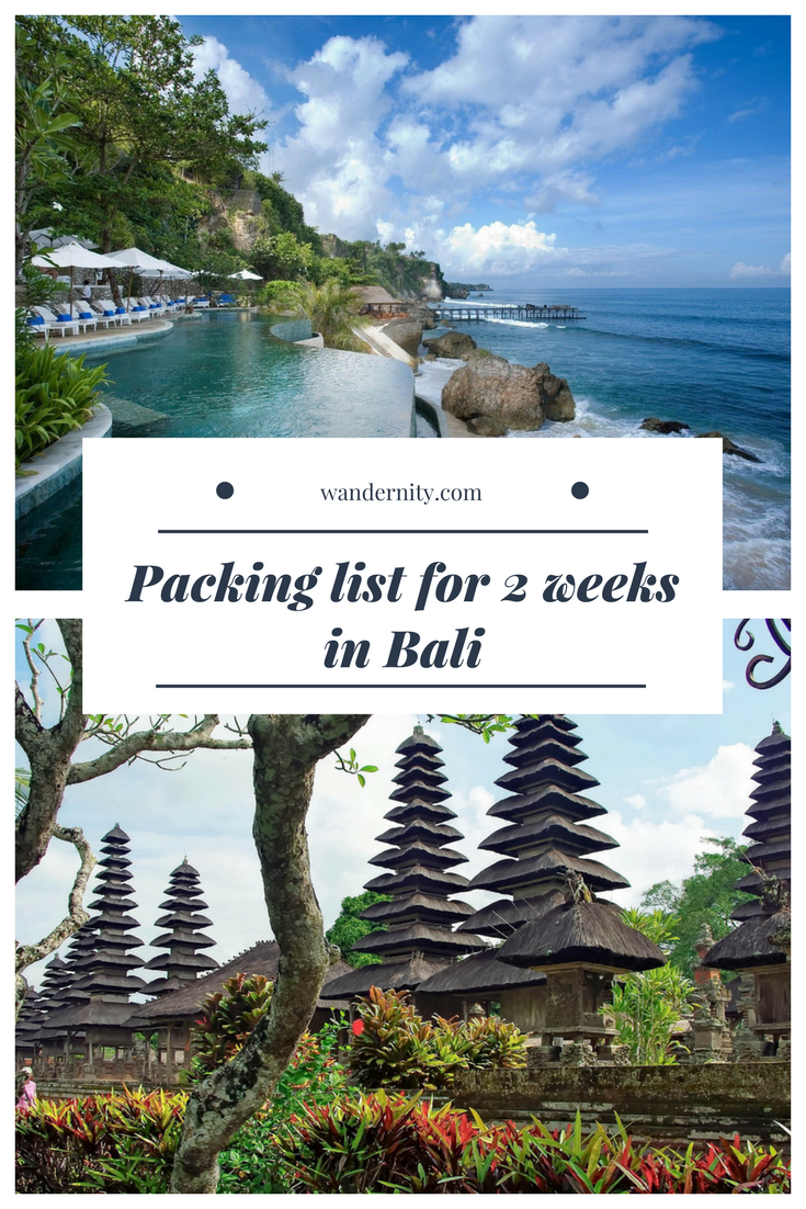 Backpacking Bali Packing List For 2 Weeks In Indonesia Bali Backpacking Bali Packing List Packing List