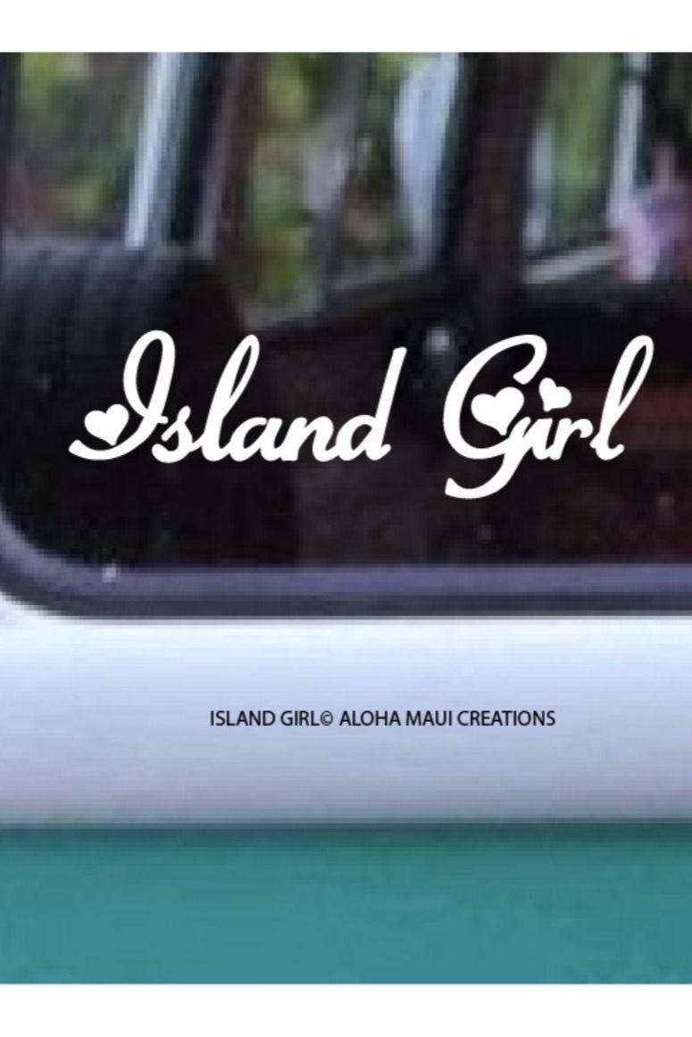 Island Girl Hearts Decal 82 Island Girl Girl Decals Heart Decals [ 1162 x 775 Pixel ]