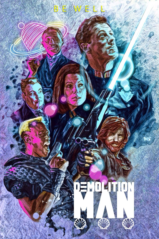 Demolition Man by Matthew Spurlock Movie art, Demolition