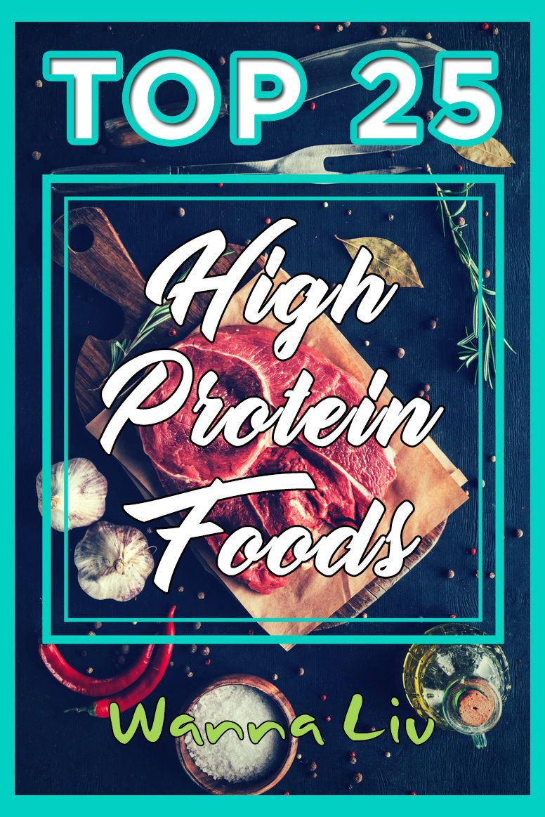 Top 25 High Protein Foods You Should Include In Your Diet