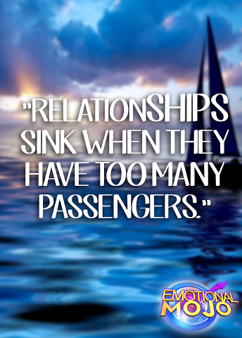 Relationships sink when...