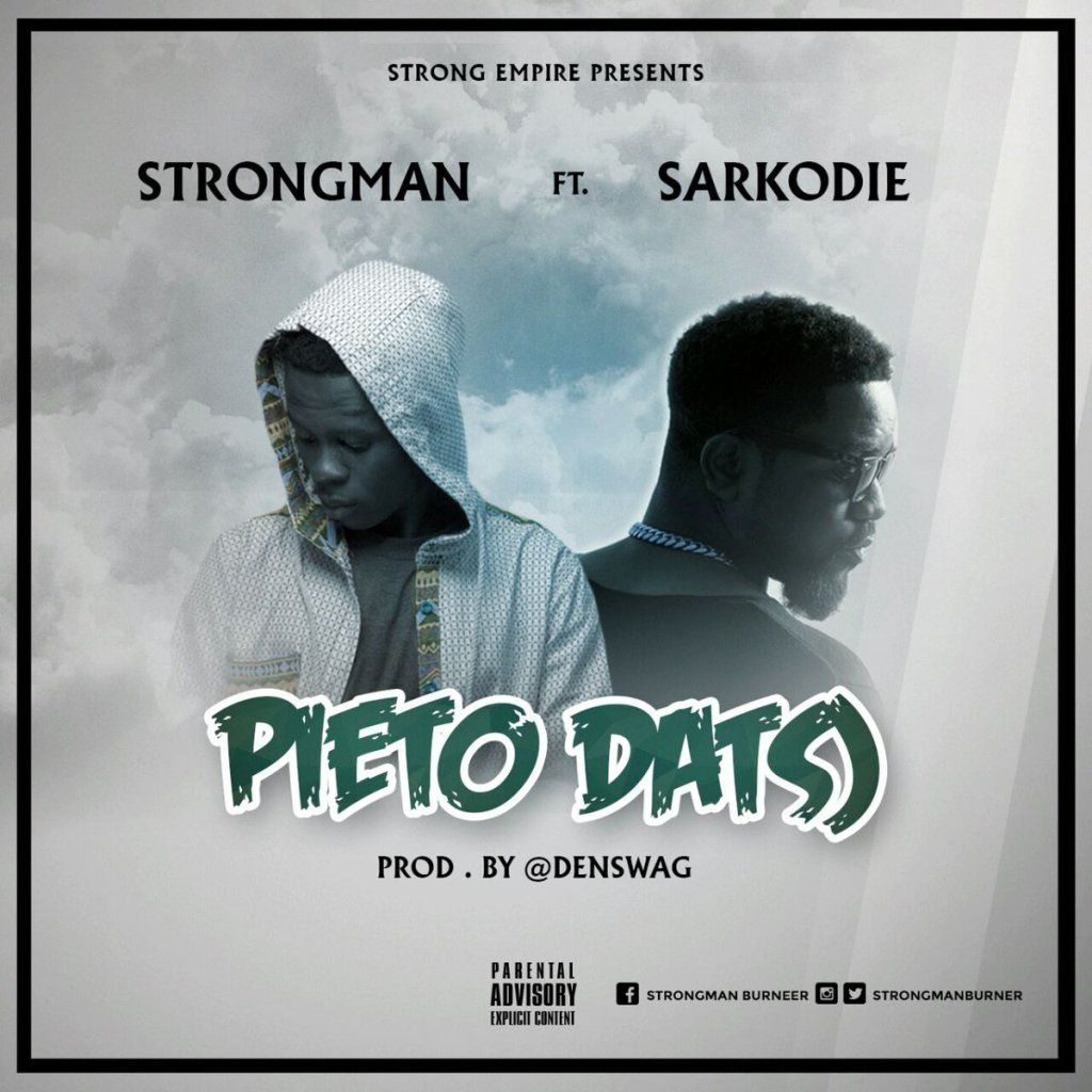 Music download strongman pieto datso ft sarkodie prod by denswag