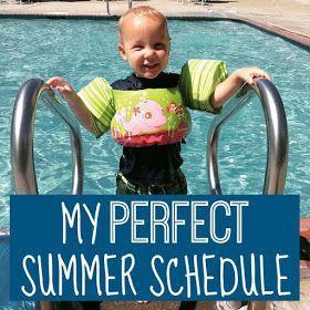 My Perfect Summer Schedule #summerschedule Toddler Approved!: My Perfect Summer Schedule #summerschedule