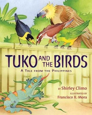 Tuko and the Birds: A Tale from the Philippines (Folktale): Life ...