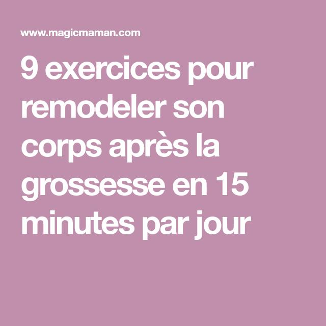9 exercices pour remodeler son corps après la grossesse en 15 minutes par jour