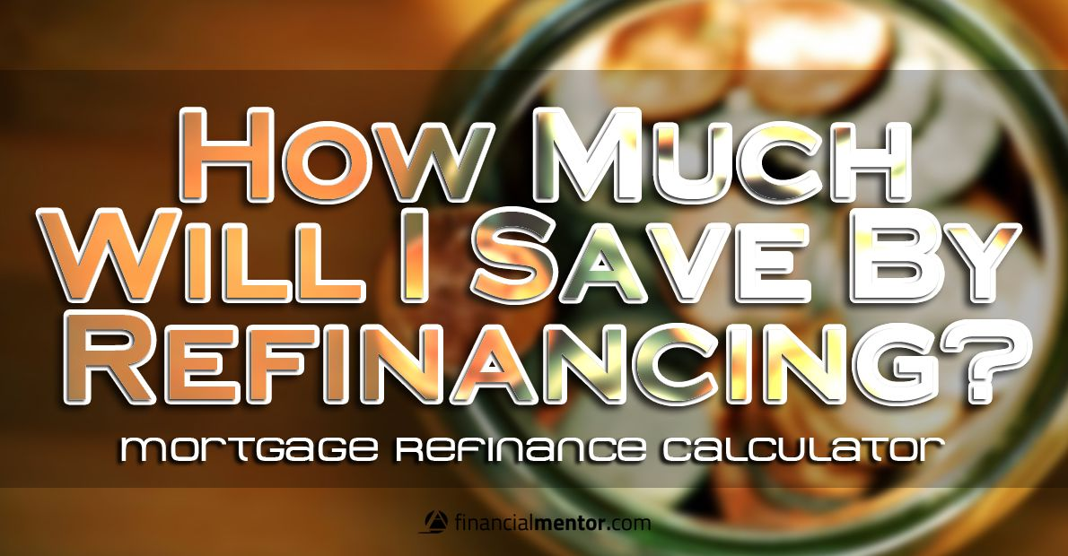 Mortgage Refinance Calculator (With images) Refinance