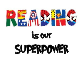 Reading Is Our Superpower Superhero Classroom Theme Superhero Classroom Classroom Books
