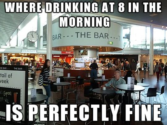 d8ac560ab5de99519b58e7ca5eb8cf85 airport bars humor, funny things and funny stuff,Funny Airport Quotes