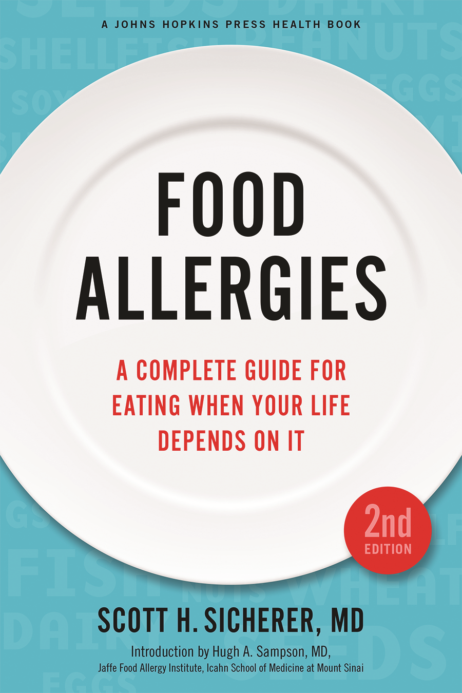 Allergist Scott Sicherer Tackles the Crucial Food Allergy Questions