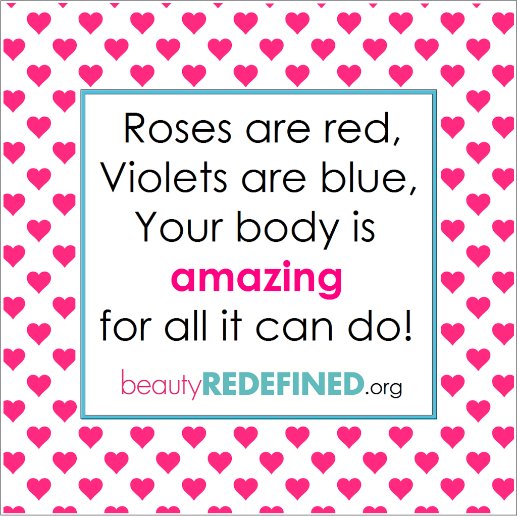 Your body is AMAZING! Happy Valentine's Day from the Beauty Redefined Team!