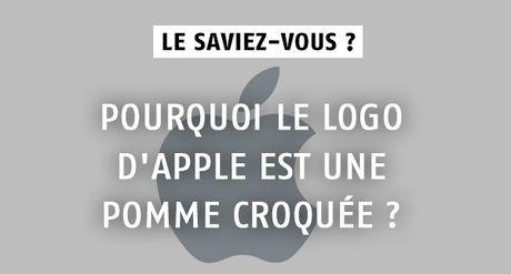 Pourquoi le logo d'Apple est une pomme croquée ?