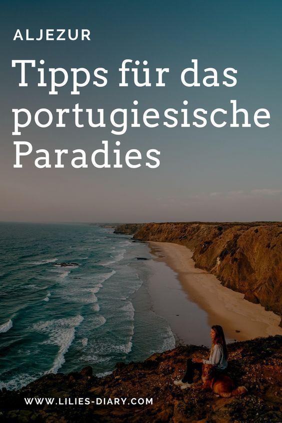 7 consigli di viaggio per la bellissima regione portoghese di Aljezur